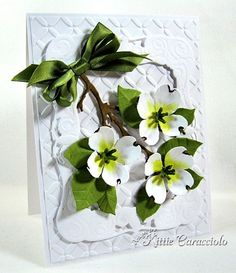 Another beautiful card from Kittie(Kittie Kraft) using the Susan Tierney Cockburn Sizzix dies - Flowering  Dogwood. I just love these new floral dies of Susan's and Kittie works magic with these, as I knew she would.
