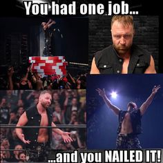 Wrestling Memes, Jonathan Lee, You Had One Job, Dean Ambrose, You Nailed It, Movies, Movie Posters, Films, Film Poster