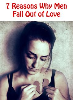 7 Reasons Why Men Fall Out of Love http://commitmentconnection.com/7-reasons-why-men-fall-out-of-love/