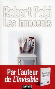 Les Innocents de Robert POBI http://www.amazon.fr/dp/2355843279/ref=cm_sw_r_pi_dp_pELiwb0ZVYAJA