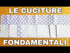 Le cuciture fondamentali ✂️ ABC - YouTube Sewing Hacks, Sewing Tutorials, Sewing Projects, Sewing Patterns, Sewing For Dummies, Patchwork Tutorial, Needle And Thread, E Design, Diy Tutorial
