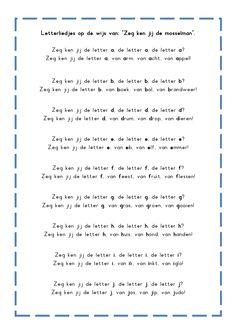* Letterliedjes op de wijs van: Zeg ken jij de mosselman...1-3