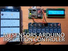 How To - Cheap, DIY Arduino Irrigation Controller with MySensors - YouTube