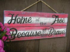 Patriotic wood pallet sign flag Home of the free by HarmonyKrafts, $22.00