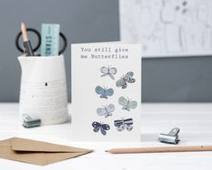 You still give me butterflies anniversary greetings card with butterfly illustration Anniversary Greeting Cards, Valentine's Day Greeting Cards, Wedding Anniversary Cards, Give Me Butterflies, Butterfly Illustration, Kraft Envelopes, Be Still, How To Draw Hands, Give It To Me