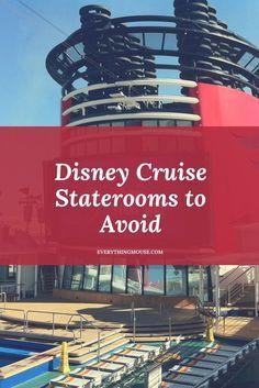 Disney Cruise Tips. Disney Cruise Staterooms to Avoid
