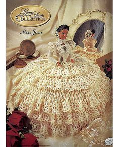 1997 Annie's Calendar Bed Doll Society  Gems of the South Collection  June Fashion Doll Crochet Pattern Annie's Attic