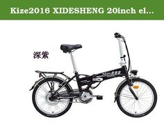 Kize2016 XIDESHENG 20inch electric bicycle lithium battery electric folding bicycle electric bike electric city walking vehicle. 1.the product size, long 142cm high 68-90cm handle height 100-118cm. 2.Suitable for height,150-180cm. 3.folding size, height, 83cm, 43cm, 70cm. 4.vehicle weight, 19kg. 5.material, the main structure of 6061 aluminum alloy. 6.brakes, front brake PROMAX international well-known V brake, after the expansion brake lock, anti-theft brake power. 7.battery, power type...
