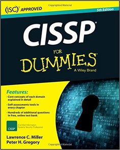 CISSP For Dummies (9781119210238): Lawrence C. Miller, Peter H. Gregory: Books