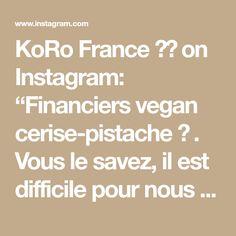 """KoRo France 🇫🇷 on Instagram: """"Financiers vegan cerise-pistache 🍒 . Vous le savez, il est difficile pour nous de résister à vos recettes toutes plus gourmandes les unes…"""" France, Math Equations, Vegan, Instagram, Pistachio, Cherry, Financier, Greedy People, Recipes"""