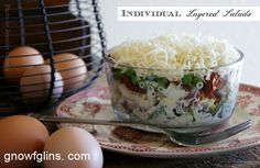 Individual Layered Salads | My mother always made layered salad during the spring. She served it in one of her pretty clear glass serving di...