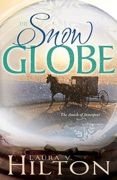 Review of Snow Globe by Laura V. Hilton