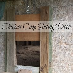 How to make a sliding pop door for your chicken coop.