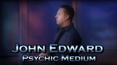 Who is John Edward