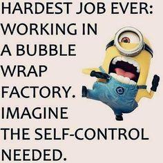 Hardest Job Ever minion minions minion quotes minion quotes and sayings