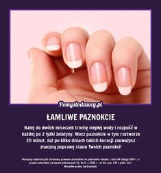 PROSTY TRIK NA ŁAMLIWE PAZNOKCIE! Beauty Care, Diy Beauty, Beauty Hacks, Beauty Tips, Natural Nail Designs, Simple Nail Designs, Face Brush Set, Makeup Brush Set, Makeup To Buy