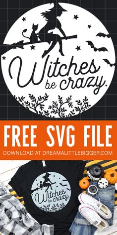 Get two different FREE Halloween cut files to make your own witchy tees with any cutting machine that uses SVG! Witches be crazy! Halloween Vinyl, Halloween Projects, Halloween Designs, Diy Halloween Shirts, Halloween Witches, Halloween 2020, Halloween Halloween, Cricut Svg Files Free, Free Svg Cut Files