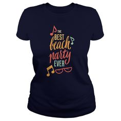 The Best Beach Party Ever TShirt #gift #ideas #Popular #Everything #Videos #Shop #Animals #pets #Architecture #Art #Cars #motorcycles #Celebrities #DIY #crafts #Design #Education #Entertainment #Food #drink #Gardening #Geek #Hair #beauty #Health #fitness #History #Holidays #events #Home decor #Humor #Illustrations #posters #Kids #parenting #Men #Outdoors #Photography #Products #Quotes #Science #nature #Sports #Tattoos #Technology #Travel #Weddings #Women