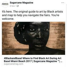 Be Sure to check out @sugarcanemagazine guide to Art Basel Miami for finding the exhibitions featuring works by Black Artists.