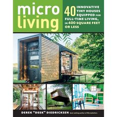 "[ePUB] Micro Living: 40 Innovative Tiny Houses Equipped for Full-Time Living, in 400 Square Feet or Less By Derek ""Deek"" Diedricksen pdf books for kids books 2020 books books online price books books 2020 books of 2020 books 2020 books to read 2020 Micro House Plans, House Floor Plans, Tiny House Trailer Plans, Minecraft Banner Designs, Solar, Container House Plans, Tiny House Movement, Shipping Container Homes, Shipping Containers"