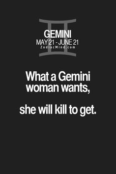lol...and what she doesnt want? She may kill mentally to get rid of...