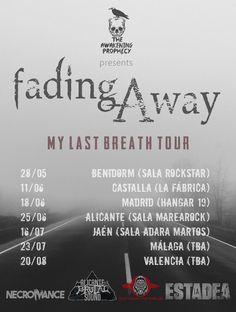 [GIRAS Y CONCIERTOS] FADING AWAY - My last Breath tour (The Awakening Prophecy)