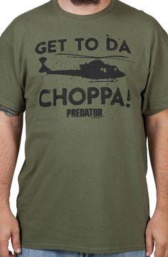 Get To Da Choppa Predator Shirt