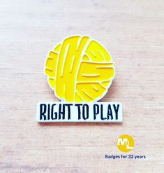 Charity badge to create awareness empowering children around the world through dance, sport, poetry & music.  @righttoplayuk
