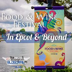 Food & Wine Festival - In Epcot & Beyond