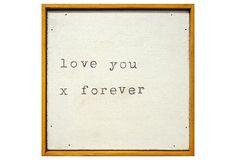 Love You X Forever on OneKingsLane.com
