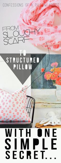 DIY home decor projects : Confessions of a Pillow Addict: Slouchy Scarf to Structured Pillow With One Simple Secret. (This is LIFE Changing!) from Vintage Revivals -Read More – Diy Hacks, Craft Projects, Sewing Projects, Trend Fabrics, Crafty Craft, Crafting, Diy Pillows, Decoration, Diy Home Decor