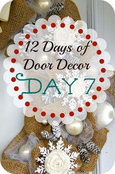 Burlap and Snowflakes Wreath- Day #7 of the 12 Days of Door Decor, the most popular wreath of the series, a must pin for next winter! Description from fynesdesigns.com. I searched for this on bing.com/images