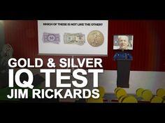 Gold & Silver IQ Test: Jim Rickards in 'Hidden Secrets Of Money'