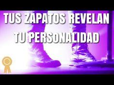 Tus Zapatos Revelan Tu Personalidad | #PSICOLOGIA