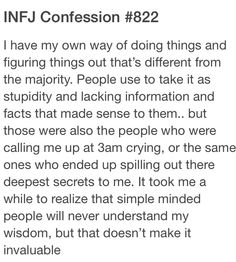 INFJ Confessions...sounds a little arrogant i dont think of people as simple minded. I just dont understand the hypocrisy and devaluing i see.