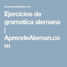 Ejercicios de gramatica alemana | AprendeAleman.com