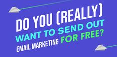 Free Email Marketing, Email List