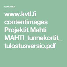 www.kvtl.fi contentimages Projektit Mahti MAHTI_tunnekortit_tulostusversio.pdf