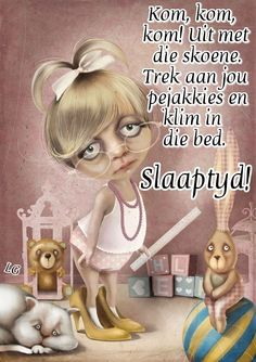 Good Night Greetings, Evening Greetings, Goeie Nag, Goeie More, Good Night Quotes, Afrikaanse Quotes, Sleep Tight, Good Morning, Sleep Well