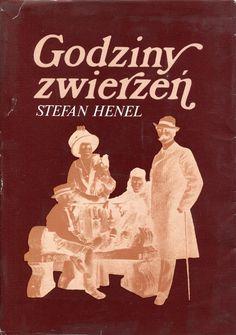 """""""Godziny zwierzeń"""" Stefan Henel Cover by Krystyna Töpfer Published by Wydawnictwo Iskry 1983"""