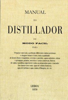 Portuguese, Cooking, Books, White Vinegar, Liqueurs, Preserves, Cuisine, Livros, Kitchen
