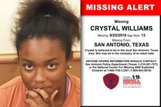 CRYSTAL WILLIAMS, Age Now: 13, Missing: 09/25/2016. Missing From SAN ANTONIO, TX. ANYONE HAVING INFORMATION SHOULD CONTACT: San Antonio Police Department (Texas) 1-210-207-7273.