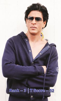 Shahrukh Khan is always the first to me... no matter what people think about him :D