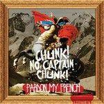 Chunk! No, Captain Chunk!, Pardon My French