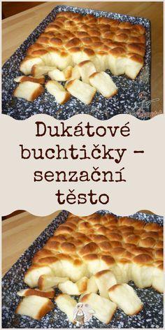 Dukátové buchtičky – senzační těsto Slovak Recipes, Czech Recipes, Croissant Bread, Mini Cheesecakes, Healthy Baking, Bon Appetit, Sweet Recipes, Yummy Treats, Easy Meals