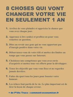 Motivation Quotes : 8 Choses Qui Vont Changer Votre Vie En Seulement 1 An. - About Quotes : Thoughts for the Day & Inspirational Words of Wisdom Vie Positive, Positive Attitude, Positive Affirmations, Positive Vibes, New Quotes, Inspirational Quotes, Motivational, Life Quotes, Energie Positive