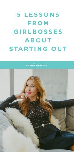 Your first job can teach you a lot. Just ask these girlbosses.   CareerContessa.com