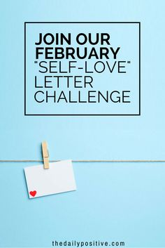 """We want to encourage you to write a love letter to yourself — one that is full of affirmations and positive messages that you have been longing to hear. Send us your """"self-love"""" letter for a chance to be in our self-love letter collection similar to our """"good-bye"""" letter round-up."""