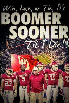 Win, lose or tie, Bioner Sooner til I die #Boomer #Sooner Via: the Bob Stoops Army