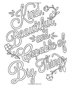 Kind, Beautiful and Capable of Great Things Swear Word Coloring Book, Love Coloring Pages, Printable Adult Coloring Pages, Coloring Books, Coloring Sheets, Coloring Pages Inspirational, Color Quotes, Pisces Color, Embroidery